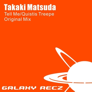 【Music】 Takaki Matsuda – Tell Me / Quistis Treepe