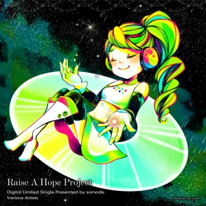 【Music】  Raise A Hope Project